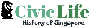 Civic Life – History of Singapore