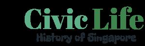 Civic Life – History of Singapore